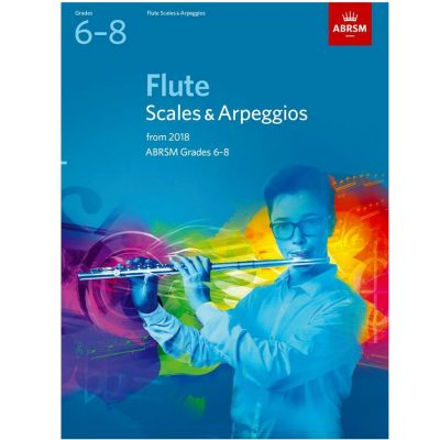 Flute Scales and Arpeggios Grades 6-8 From 2018