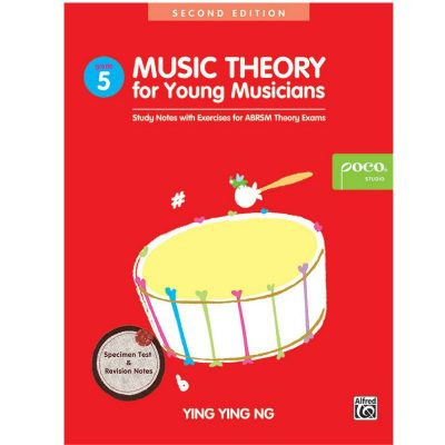 Music Theory For Young Musicians 5 2nd Edition by Ying Ying Ng