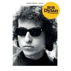 Bob Dylan Complete Guitar Chords - Lyrics