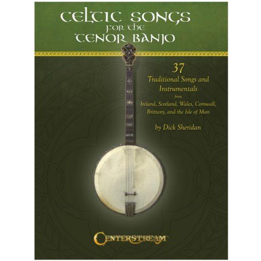 Celtic Songs for the Tenor Banjo