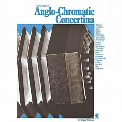 Handbook For Anglo Chromatic Concertina