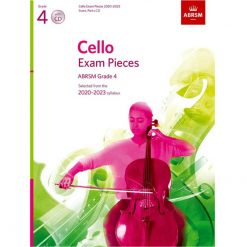 Cello Exam Pieces 2020-2023 Grade 4: Score part and Cd Abrsm