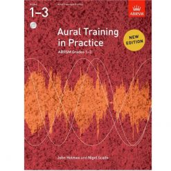 Aural Training in Practice, ABRSM Grades 1-3 with Cd