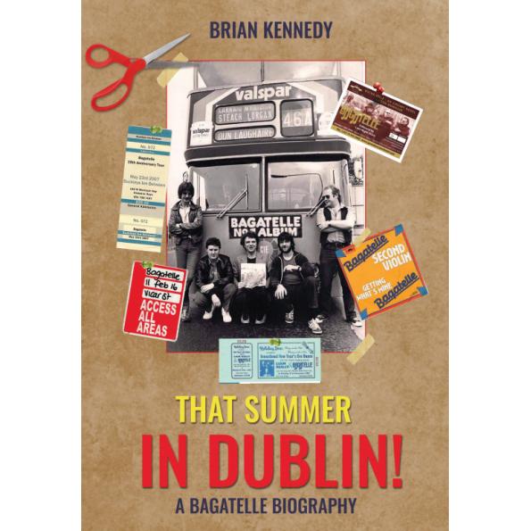 Brian Kennedy , A Summer in Dublin , A Bagatelle Biography