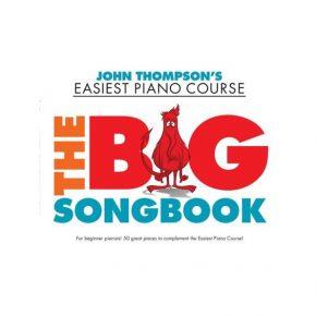 John Thompson's Piano WMR101849 : The Big Songbook