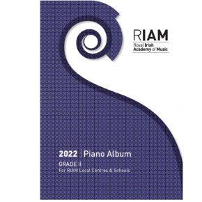 Royal Irish Academy of Music Piano Album Grade 2 2022