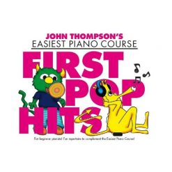 John Thompson's Easiest Piano Course WMR101486: First Pop Hits